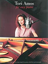 Tori Amos for Easy Piano: Fourteen Classic Tori Amos Songs Arranged for Easy Piano with Full Lyrics and Chord Symbols