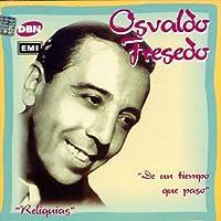 De Un Tiempo Que Paso by OSVALDO FRESEDO (1998-05-06)