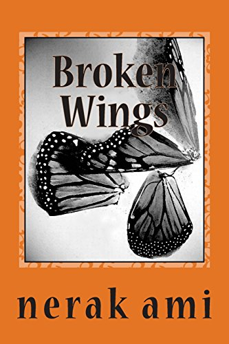 Book: Broken Wings - collection of spiritual poems (The Journey Within) by nerak ami