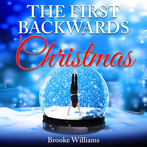 The First Backwards Christmas Audiobook By Brooke Williams cover art