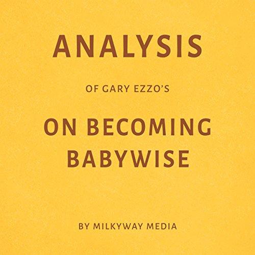 Analysis of Gary Ezzo's On Becoming Babywise Titelbild