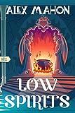 Low Spirits (English Edition)
