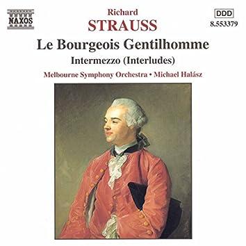 Strauss, R.: Bourgeois Gentilhomme (Le) /  Intermezzo, Op. 72