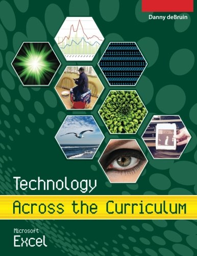 Technology Across the Curriculum: Microsoft Excel (Volume 1)