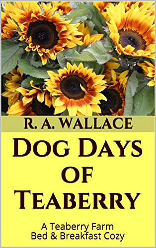 Dog Days of Teaberry (A Teaberry Farm Bed & Breakfast Cozy Book 24)