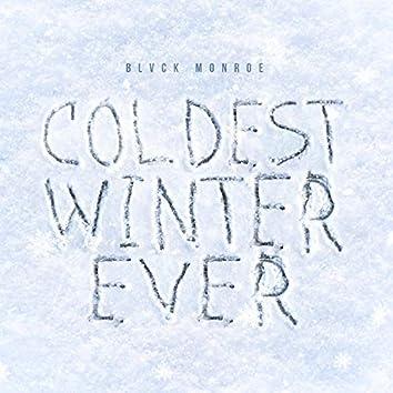 Coldest Winter Ever