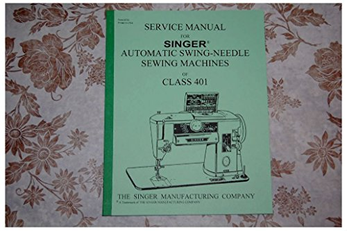 Singer 401A Sewing Machine Manual