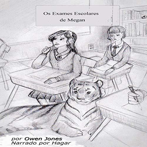 Os Exames Escolares de Megan [Megan's School Exams] Audiobook By Owen Jones cover art