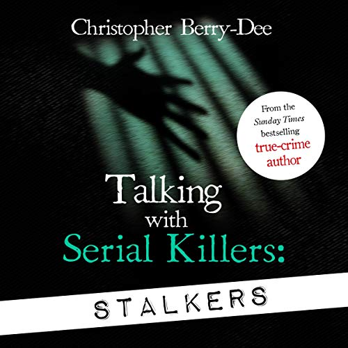 Talking with Serial Killers: Stalkers cover art