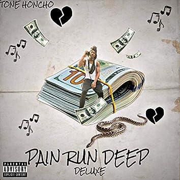 Pain Run Deep Deluxe