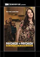 Paycheck to Paycheck: The Life & Times of Katrina [DVD] [Import]