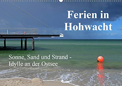 Ferien in Hohwacht (Wandkalender 2021 DIN A2 quer)