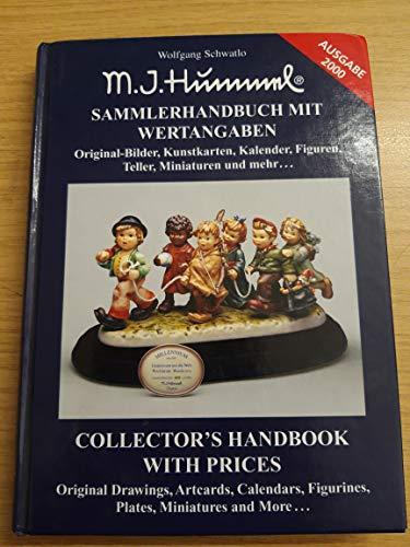 M. I. Hummel Sammlerhandbuch, Tl.3, Original-Bilder, Kunstkarten, Kalender, Figuren, Teller, Miniaturen und mehr.