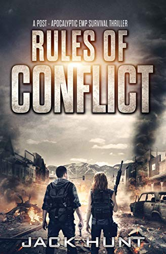 Rules of Conflict: A Post-Apocalyptic EMP Survival Thriller (Survival Rules Series)