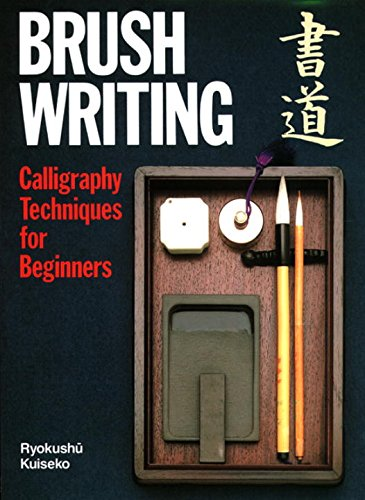 Brush Writing: Calligraphy Techniques for Beginners