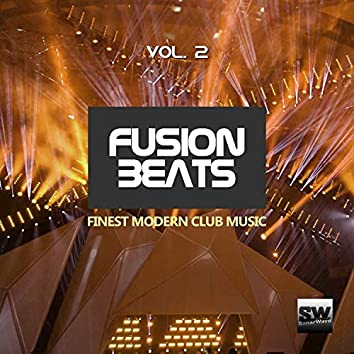 Fusion Beats, Vol. 2 (Finest Modern Club Music)