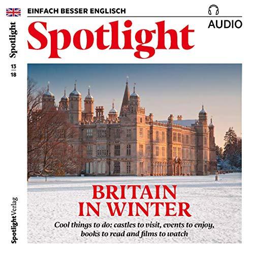 Spotlight Audio - Britain in winter. 13/2018 Titelbild