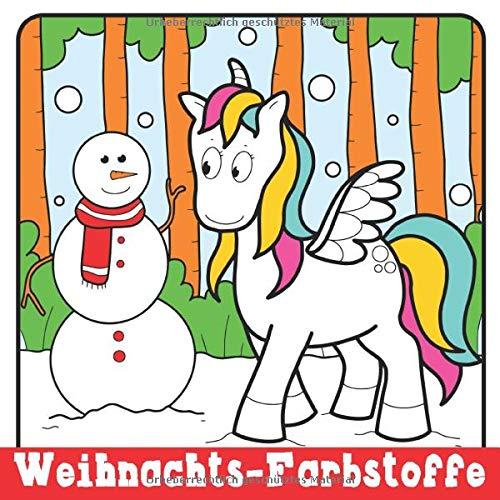 Weihnachts-farbstoffe: Weihnachtsmalbuch für Kinder im Alter von 2 bis 4 Jahren,4 bis 8 Jahre alt,8 bis 12 Jahre alt
