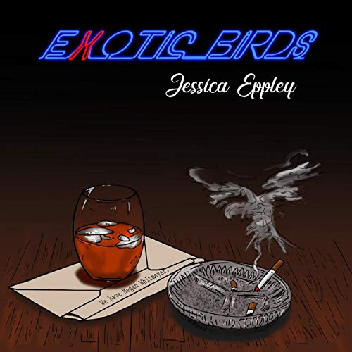 Exotic Birds Audiobook By Jessica Eppley cover art