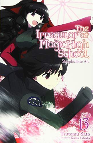 The Irregular at Magic High School, Vol. 13 (light novel): Steeplechase Arc
