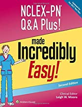 NCLEX-PN Q&A Plus! Made Incredibly Easy! (Incredibly Easy! Series®)