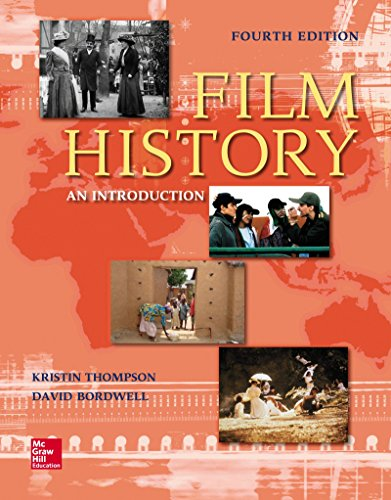 Compare Textbook Prices for Looseleaf for Film History: An Introduction 4 Edition ISBN 9781259870354 by Thompson, Kristin,Bordwell, David