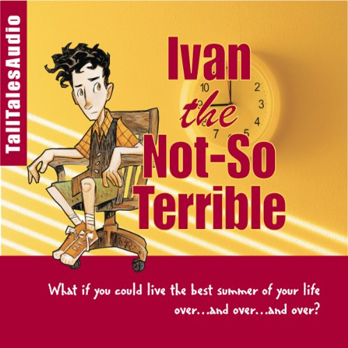 Ivan the Not-So-Terrible cover art