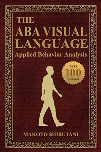 The ABA Visual Language: Applied Behavior Analysis