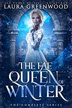 The Fae Queen Of Winter Laura Greenwood