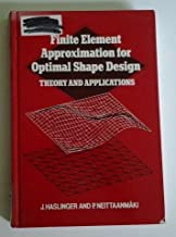 Finite Element Approximation for Optimal Shape Design: Theory and Applications