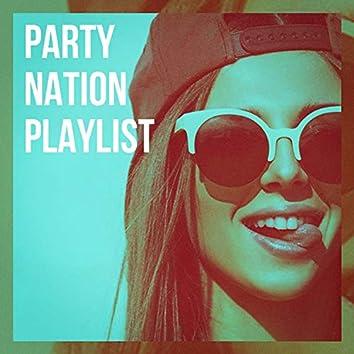 Party Nation Playlist