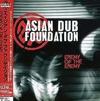 Enermy of Enermy by Asian Dub Foundation (2008-07-04)