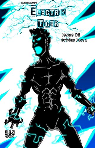 Electrik Tiger: Origins Part 1 (English Edition)
