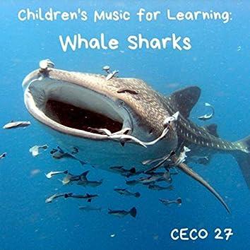 Children's Music for Learning : Whale Sharks