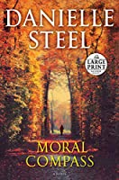 Moral Compass: A Novel (Random House Large Print)