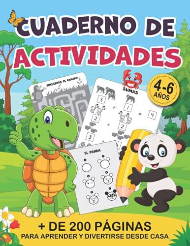 Cuaderno de actividades + de 200 páginas para aprender y divertirse desde casa: Juegos y ejercicios lúdicos y educativos   De 4 a 6 años   20 ... ejercicios para unir puntos, cálculos, etc...