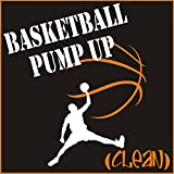 Basketball Pump Up (Clean)