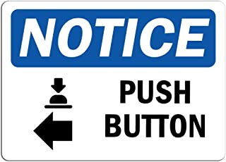 Notice - Push Button [Left Arrow] Sign with Symbol | Label Decal Sticker Retail Store Sign Sticks to Any Surface 8
