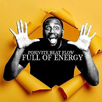 Posivite Beat Flow Full of Energy