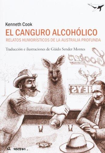 El canguro Alcohólico: Relatos humorísticos de la Australia profunda: 18 (al margen)
