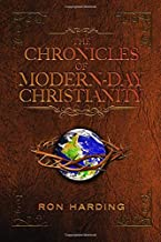 The Chronicles of Modern-Day Christianity: Evangelizing the Nations in Our Generation! (Color Series)