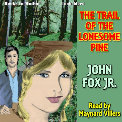 Couverture de The Trail of the Lonesome Pine
