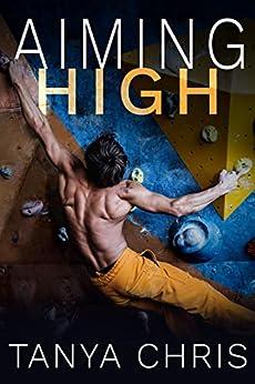 Aiming High by [Tanya Chris]