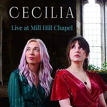 Cecilia (Live at Mill Hill Chapel)