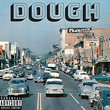 Dough (feat. Jake, Rav & Levi I$aiah)