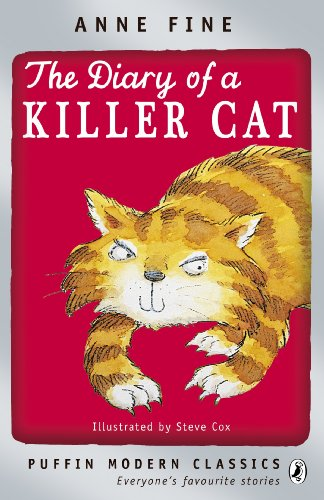 The Diary of a Killer Cat (The Killer Cat Series Book 1) eBook: Fine, Anne:  Amazon.co.uk: Kindle Store