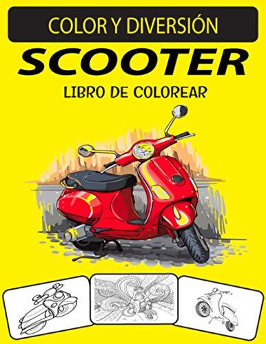 SCOOTER LIBRO DE COLOREAR: Libro de colorear de Scooter de diseños únicos de edición nueva y ampliada para niños y adultos