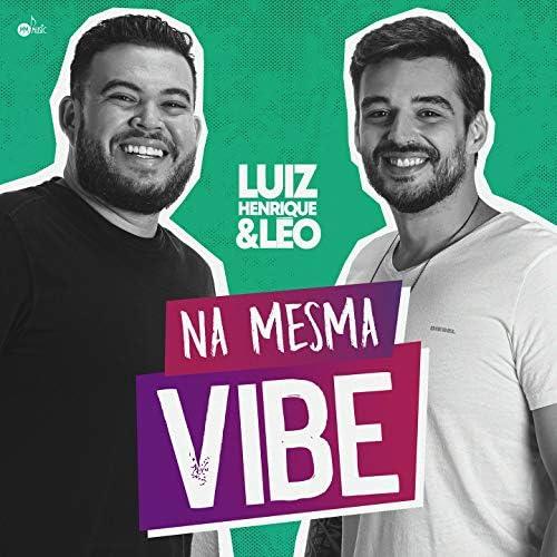 Luiz Henrique e Leo