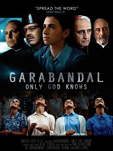 Garabandal, Only God Knows