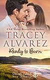 Ready To Burn: A Small Town Romance (Stewart Island Series Book 3) (English Edition)